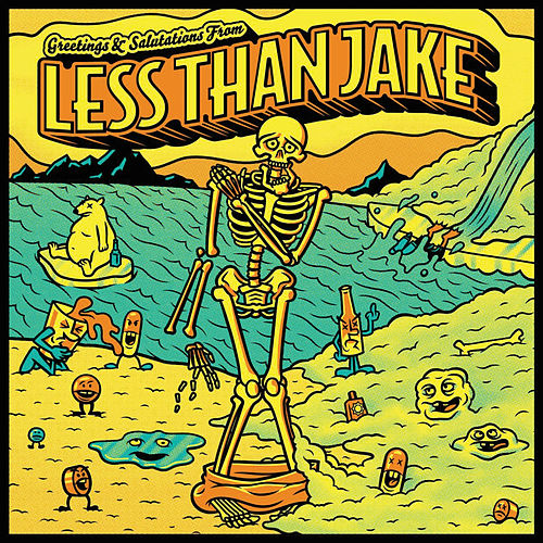 Greetings & Salutations von Less Than Jake