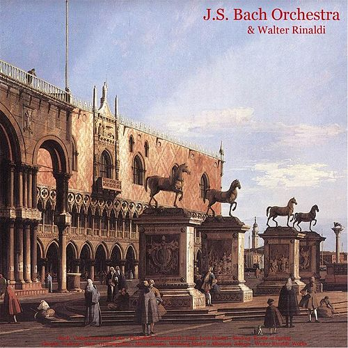 Bach: Violin Concertos & Air - Pachelbel: Canon in D - Listz: Love Dream - Sinding: Rustle of Spring - Chopin: Waltzes - Satie: Gymnopèdies - Mendelssohn: Wedding March - Albinoni: Adagio - Walter Rinaldi: Works by Johann Sebastian Bach