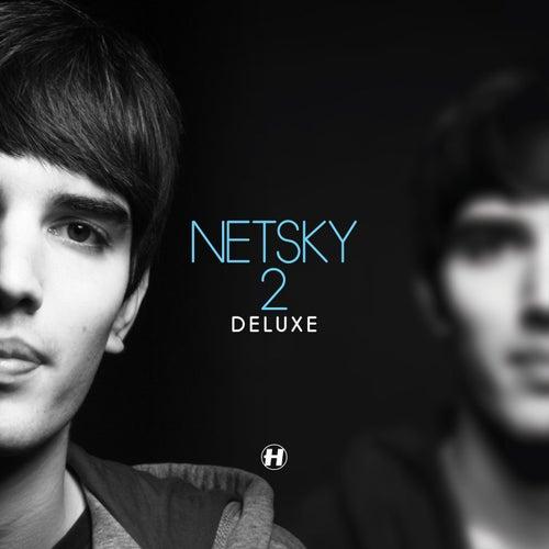 2 Deluxe de Netsky