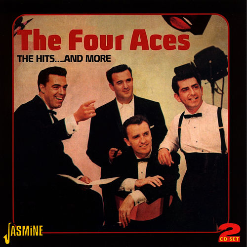 The Hits….And More by Four Aces