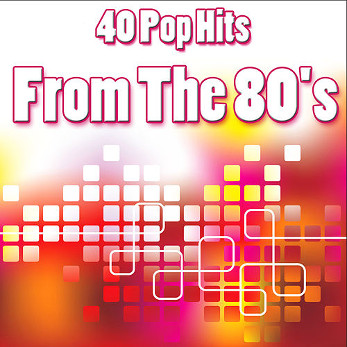 40 Pop Hits From The 80's de Various Artists