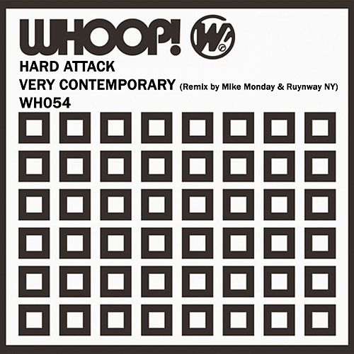 Very Contemporary by Hard Attack