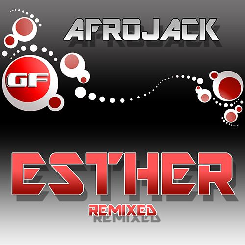 Esther (Remixed) van Afrojack