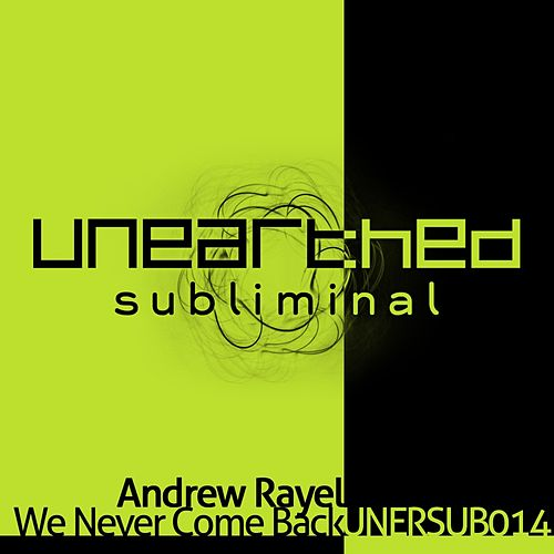 We Never Come Back de Andrew Rayel