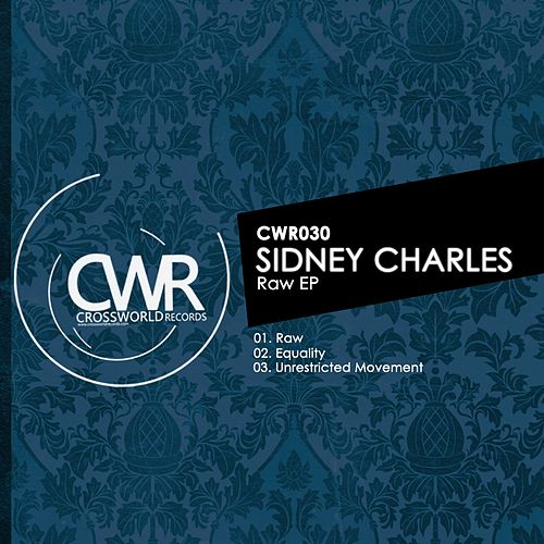 Raw - Single by Sidney Charles