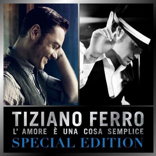L'amore è una cosa semplice (Special Edition) di Tiziano Ferro