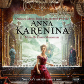 Anna Karenina (Original Music From The Motion Picture) by Dario Marianelli