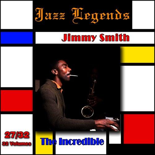 Jazz Legends (Légendes du Jazz), Vol. 27/32: Jimmy Smith - The Incredible de Jimmy Smith