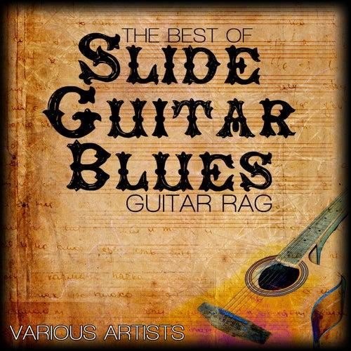 The Best Of Slide Guitar Blues - Guitar Rag de Various Artists