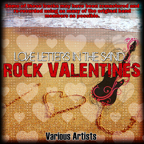 Rock Valentines - Love Letters In The Sand de Various Artists