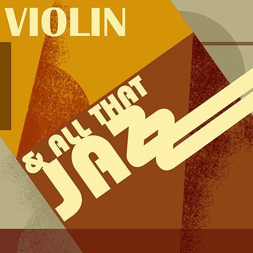 Violin…and All That Jazz de Various Artists