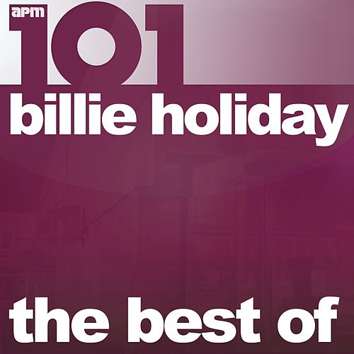 101 - The Best of Billie Holiday de Billie Holiday