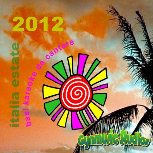 Italia estate 2012 (Basi karaoke da cantare) by Gynmusic Studios