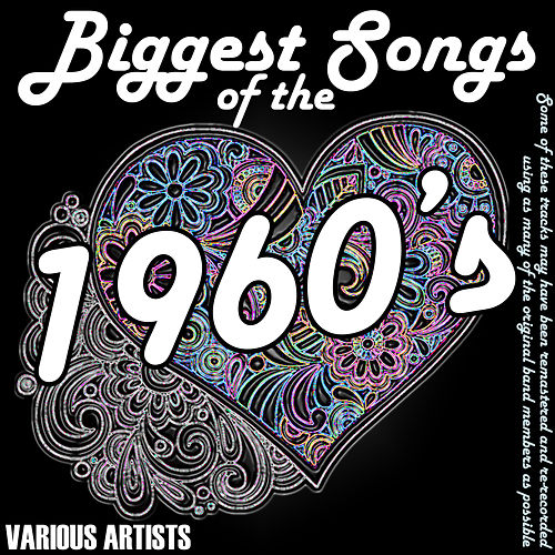 Biggest Songs Of The 1960's de Various Artists
