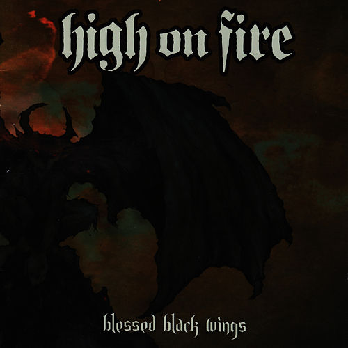 Blessed Black Wings von High On Fire