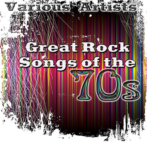 Great Rock Songs Of The 70's de Various Artists