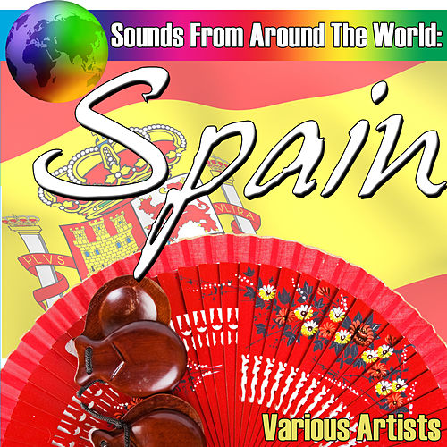 Sounds From Around The World: Spain by Various Artists