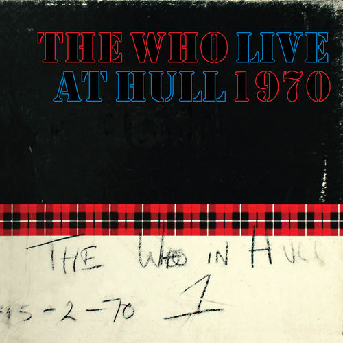 Live At Hull by The Who