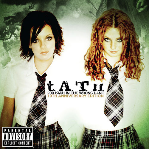 200 KM/H In The Wrong Lane by T.A.T.U.