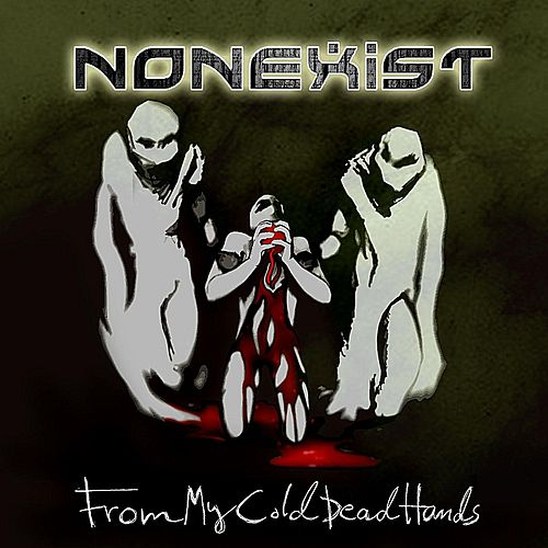 From My Cold Dead Hands by Nonexist