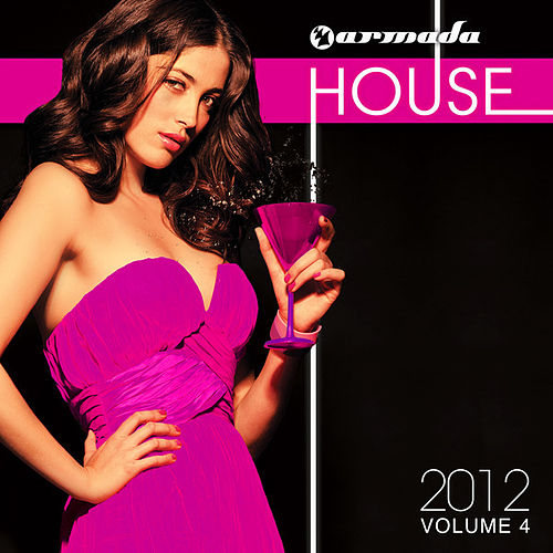 Armada House 2012, Vol. 4 von Various Artists