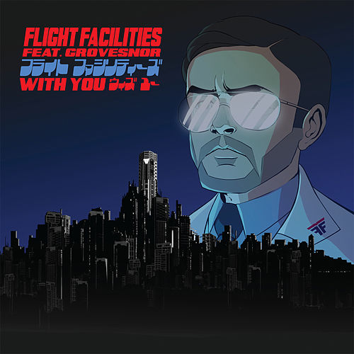 With You Remixes by Flight Facilities