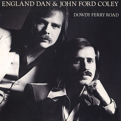 Dowdy Ferry Road von England Dan & John Ford Coley