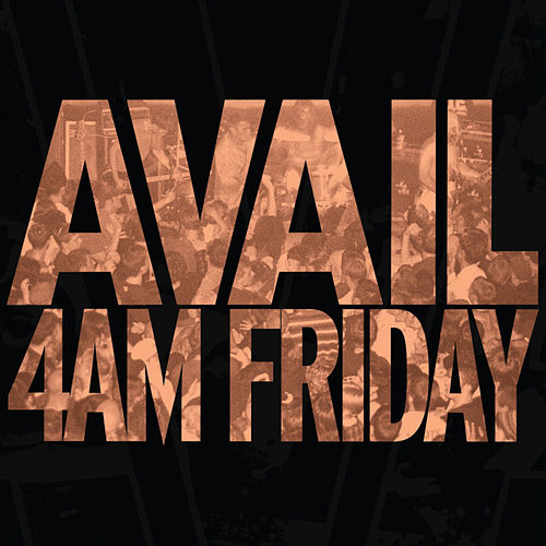4AM Friday by Avail