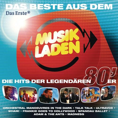 MUSIKLADEN: Die legendären 80er Hits von Various Artists