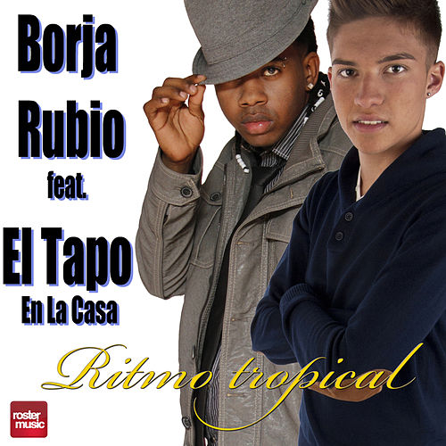 Ritmo Tropical by Borja Rubio