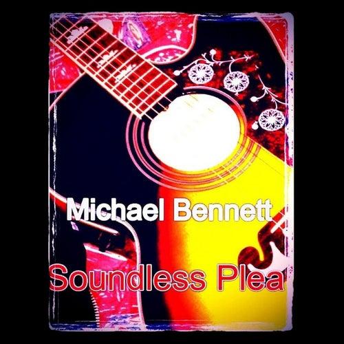 Soundless Plea de Michael Bennett