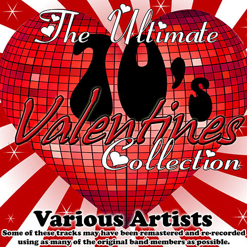 The Ultimate 70's Valentines Collection von Various Artists