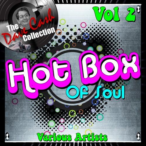 Hot Box of Soul Vol 2 - [The Dave Cash Collection] de Various Artists