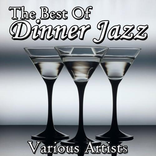 The Best Of Dinner Jazz von Various Artists