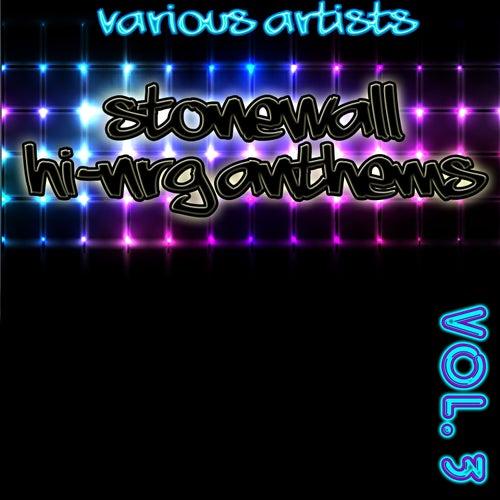 Stonewall Hi-NRG Anthems 3 de Various Artists