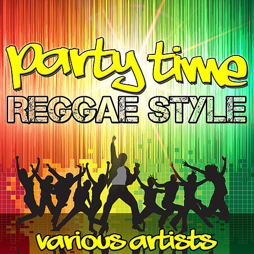 Party Time Reggae Style de Various Artists