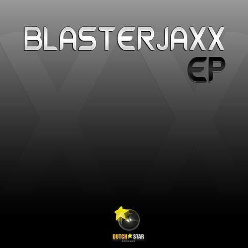 Get Down / Dealer - Single von BlasterJaxx
