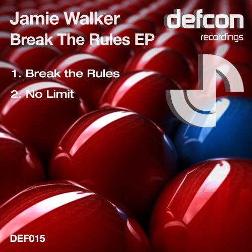Break The Rules - Single by Jamie Walker