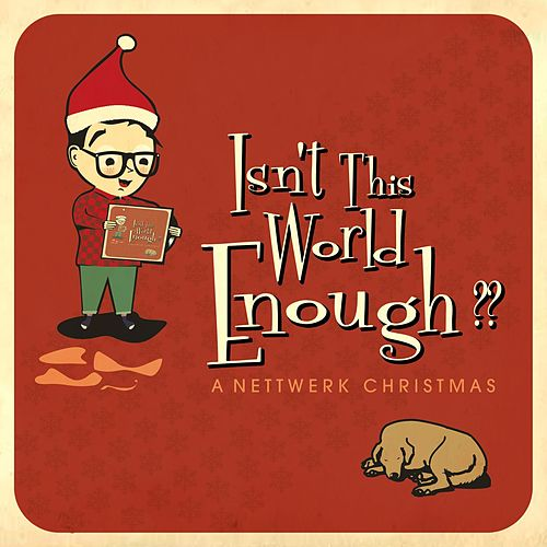 Isn't This World Enough?? A Nettwerk Christmas von Various Artists