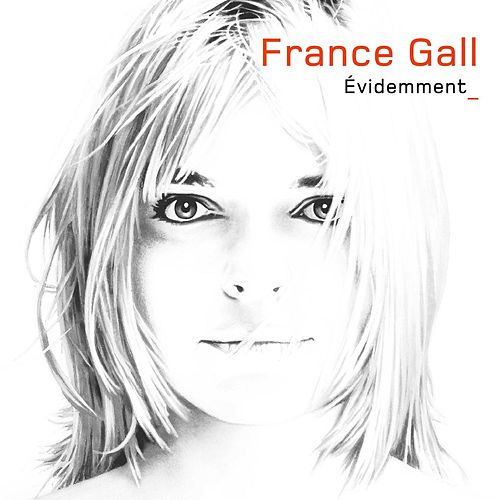 Evidemment (version standard) de France Gall