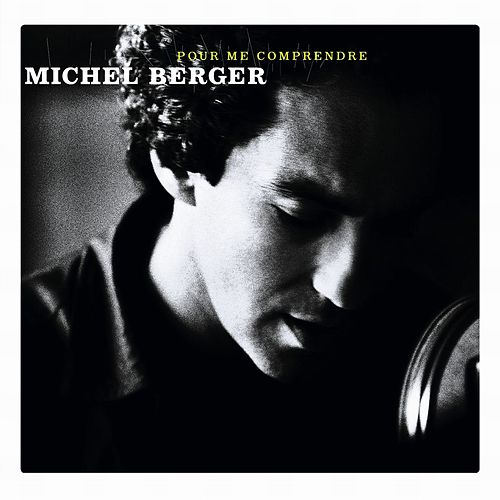 Pour Me Comprendre (Version standard) by Michel Berger
