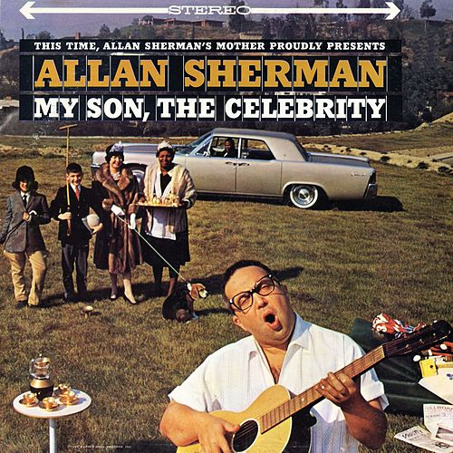 My Son, The Celebrity de Allan Sherman