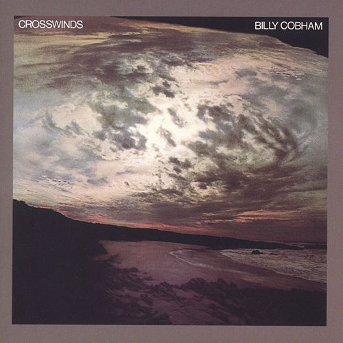 Crosswinds by Billy Cobham