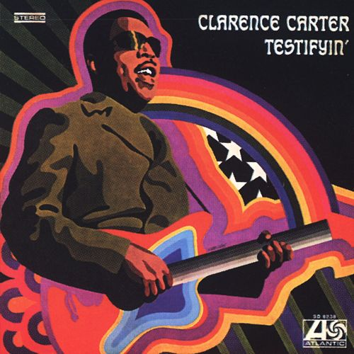 Testifyin' by Clarence Carter