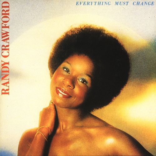 Everything Must Change de Randy Crawford