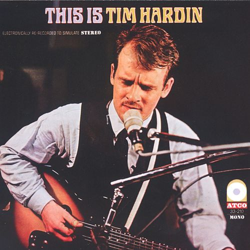 This Is Tim Hardin by Tim Hardin