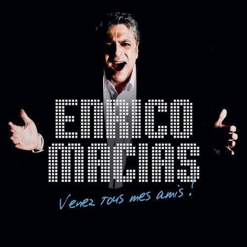 Venez Tous Mes Amis ! de Enrico Macias