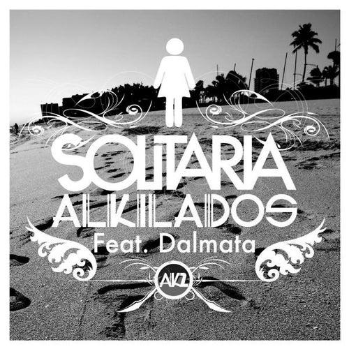 Solitaria (feat. Dalmata) de Alkilados