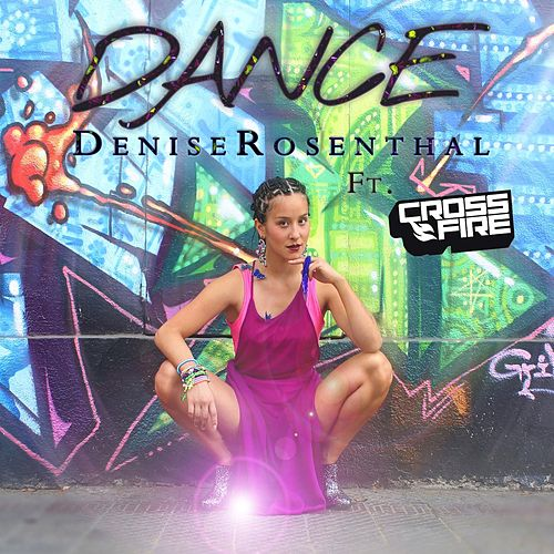 Dance (feat. Crossfire) - Single de Denise Rosenthal