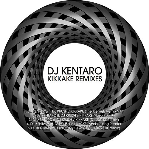 Kikkake Remixes von DJ Kentaro